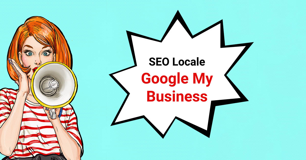 SEO Locale: come utilizzare Google My Business