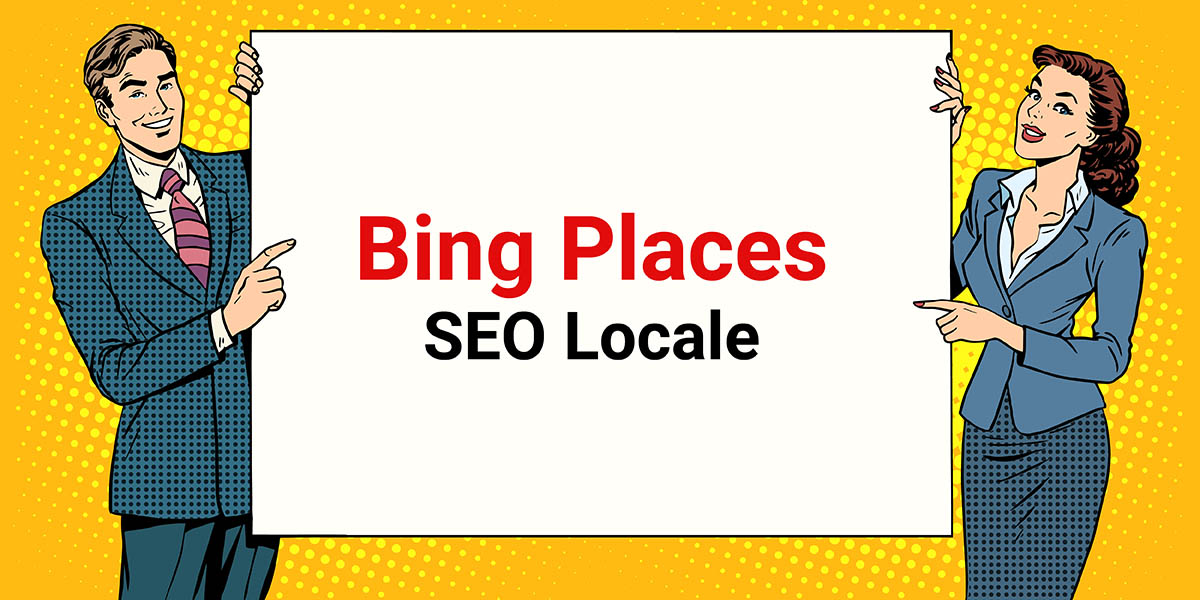 Local SEO: come utilizzare Bing Places